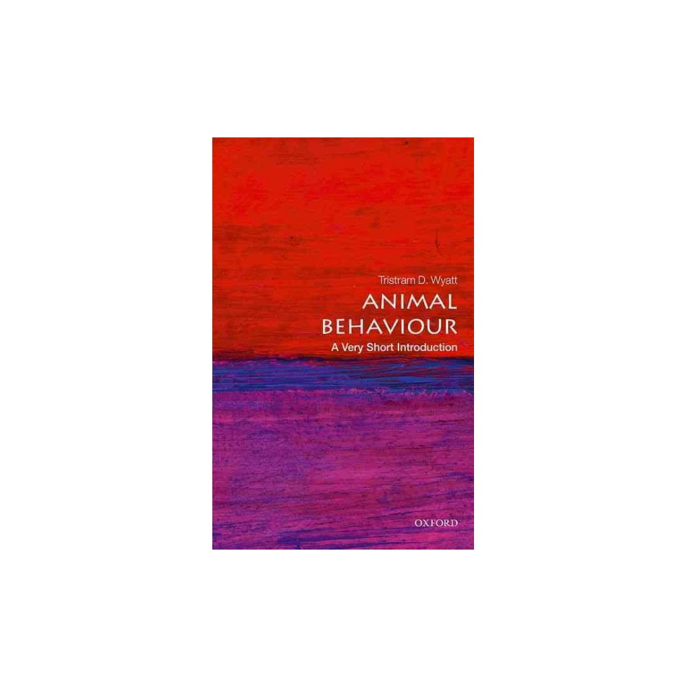 Animal Behaviour : A Very Short Introduction (Paperback) (Tristram D. Wyatt)