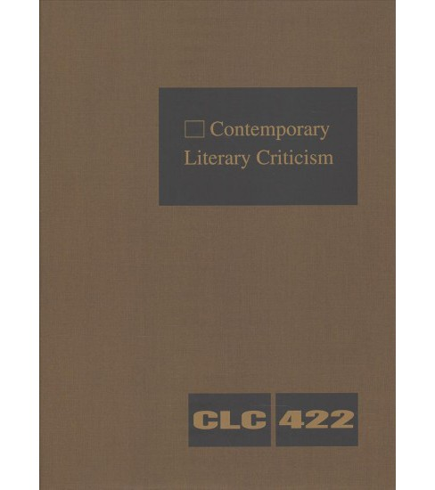 Contemporary Literary Criticism : Criticism of the Works of Today's Novelists, Poets, Playwrights, - image 1 of 1