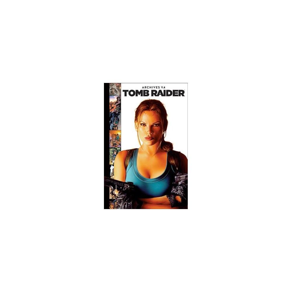 Tomb Raider Archives 4 - (Tomb Raider Archives) by Dan Jurgens (Hardcover)