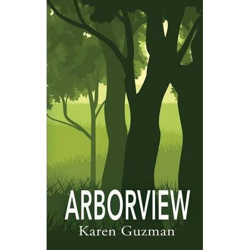 Arborview - by  Karen Guzman (Paperback) - image 1 of 1