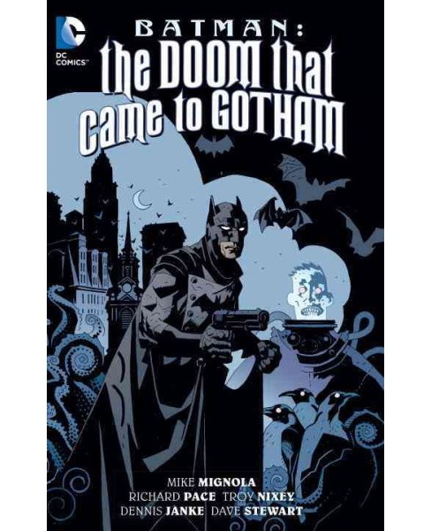 Batman : The Doom That Came to Gotham (Paperback) (Mike Mignola & Richard Pace) - image 1 of 1