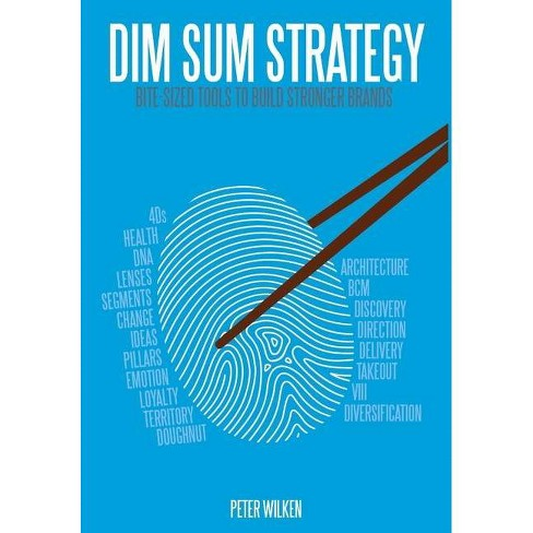 Dim Sum Strategy - by  Peter Wilken (Hardcover) - image 1 of 1