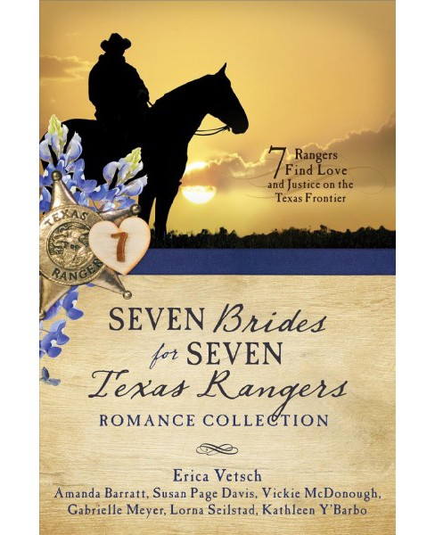 Seven Brides for Seven Texas Rangers Romance Collection - by Amanda Barratt & Susan Page Davis & Vickie - image 1 of 1