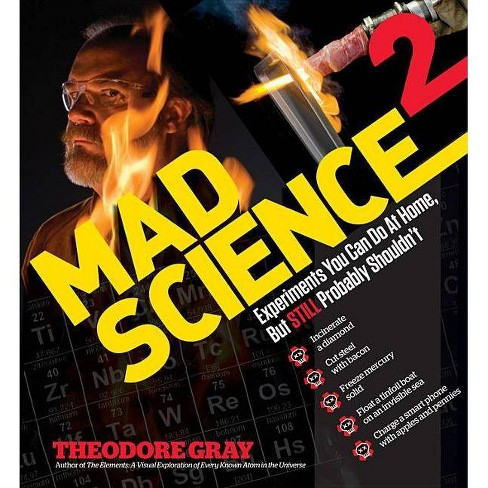 Mad Science 2 - by  Theodore Gray (Hardcover) - image 1 of 1