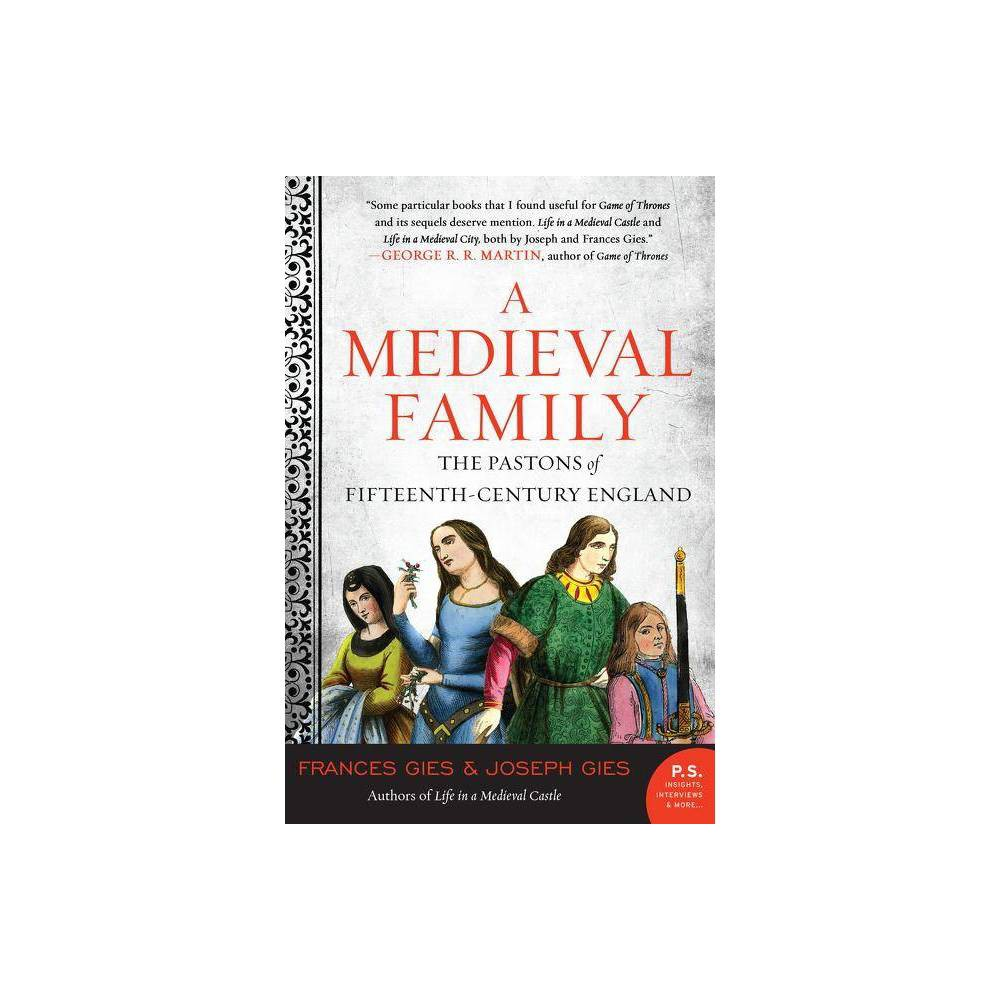 A Medieval Family Medieval Life By Frances Gies Joseph Gies Paperback