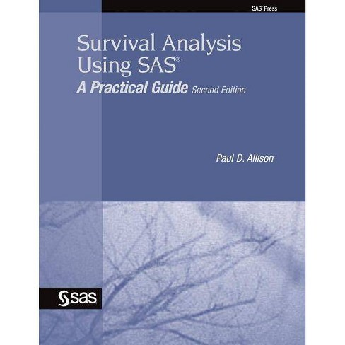 Survival Analysis Using SAS - 2nd Edition by  Paul D Allison (Paperback) - image 1 of 1