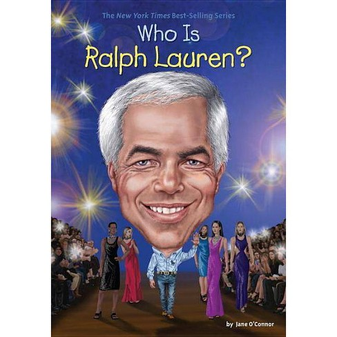 Who Is Ralph Lauren? - (Who Was?) by  Jane O'Connor (Paperback) - image 1 of 1