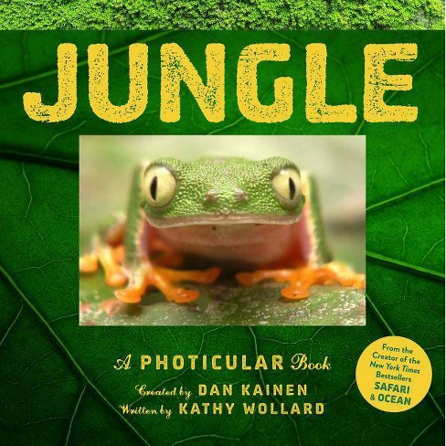 Jungle - (Photicular) by  Dan Kainen & Kathy Wollard (Hardcover) - image 1 of 1