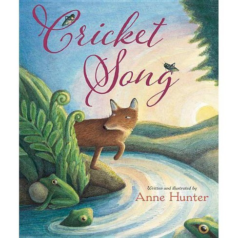 Cricket Song - by  Anne Hunter (Hardcover) - image 1 of 1
