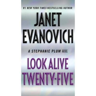 Look Alive Twenty-Five - (Stephanie Plum)by  Janet Evanovich (Paperback)