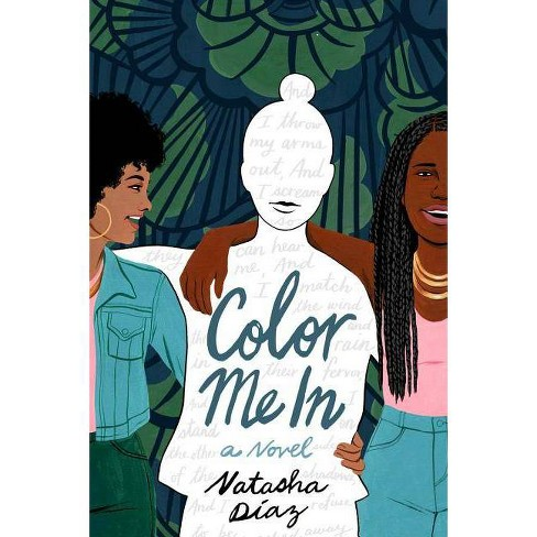 Color Me in - by  Natasha D�az (Hardcover) - image 1 of 1
