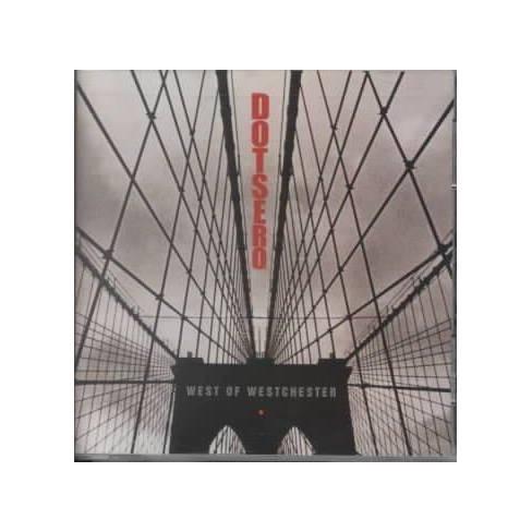 Dotsero - West of Westchester (CD) - image 1 of 1