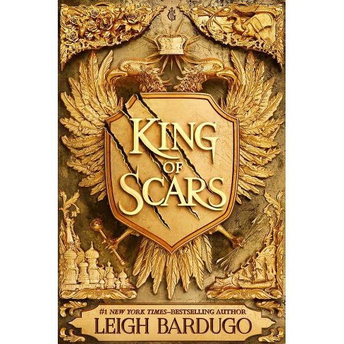 King of Scars -  (King of Scars Duology) by Leigh Bardugo (Hardcover) - image 1 of 1