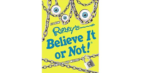 Ripley's Believe It or Not! : Unlock the Weird! (Hardcover) - image 1 of 1