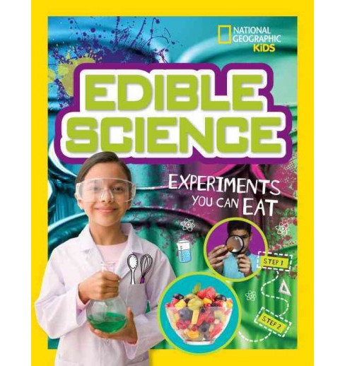 Edible Science : Experiments You Can Eat (Paperback) (Jodi Wheeler-Toppen & Carol Tennant) - image 1 of 1