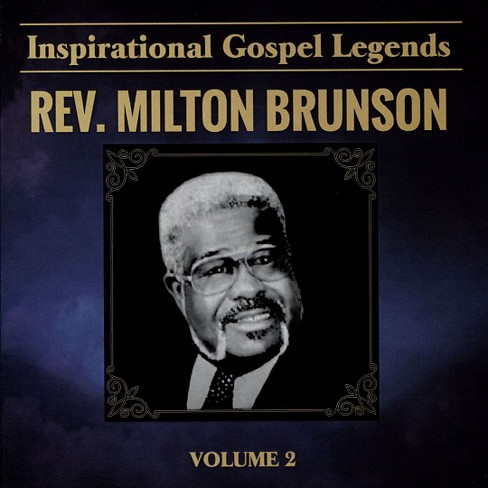 Milton rev. brunson - Inspirational gospel legends v2 (CD) - image 1 of 1