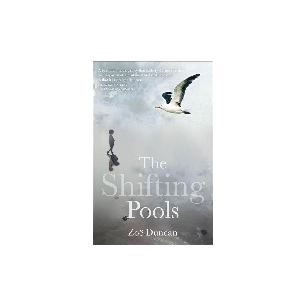 Shifting Pools - by Zoë Duncan (Paperback)
