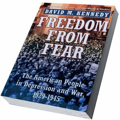 Freedom from Fear - (Oxford History of the United States (Paperback)) by  David M Kennedy (Paperback) - image 1 of 1