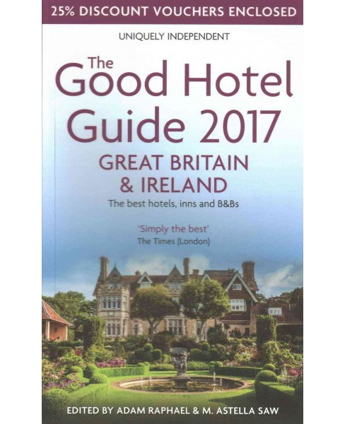 Good Hotel Guide Great Britain & Ireland 2017 (Paperback) - image 1 of 1