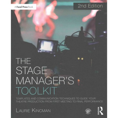 stage manager s toolkit templates and communication techniques to