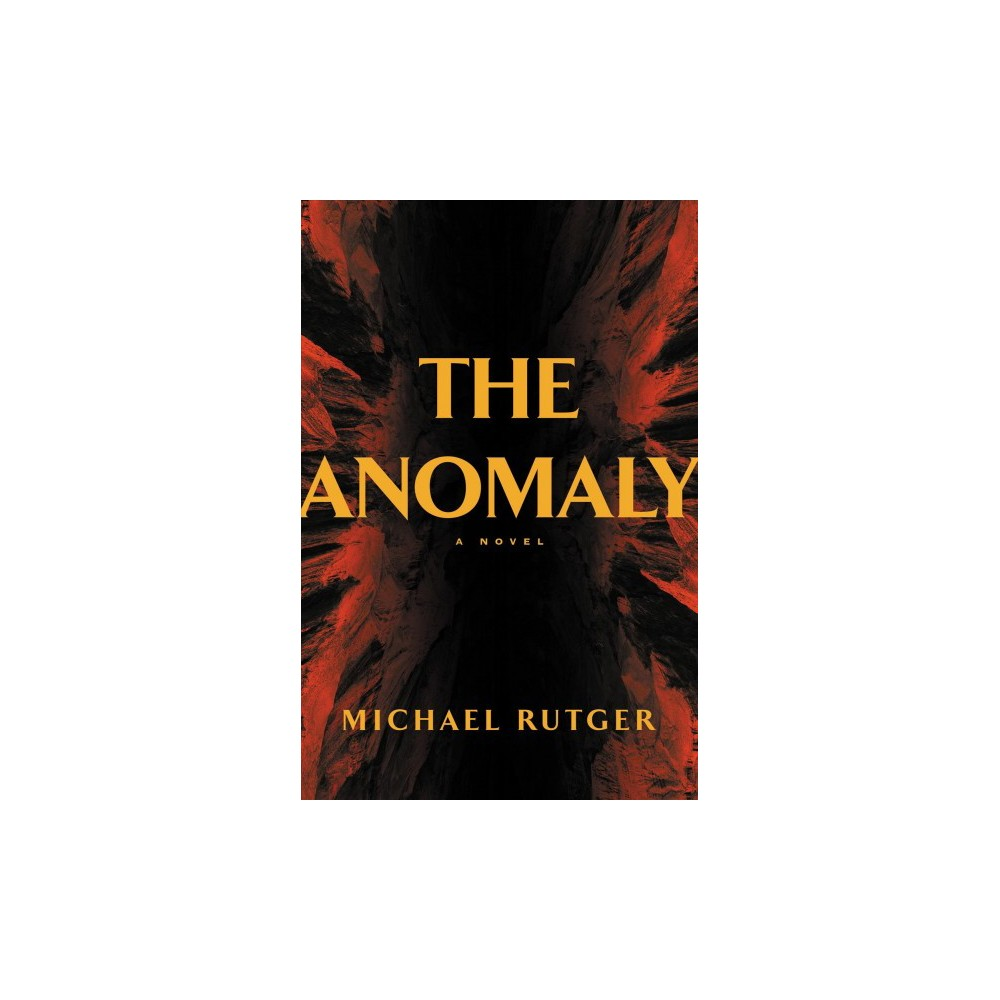 Anomaly - by Michael Rutger (Hardcover)