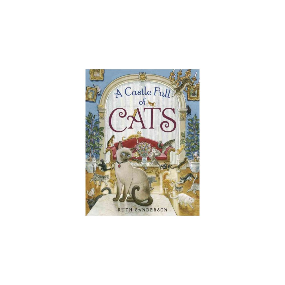 A Castle Full of Cats (Hardcover)