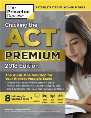 Cracking The Act 2018 Premium Cracking The Act Premium Edition