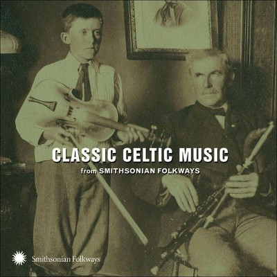 Classic Celtic Music From Smit - Classic Celtic Music from Smithsonian Folkways (CD)