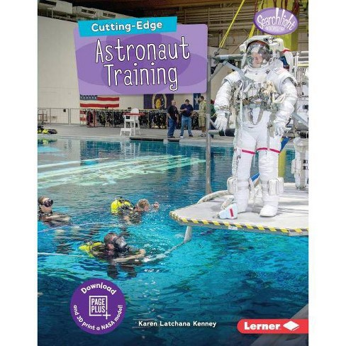 Cutting-Edge Astronaut Training - (Searchlight Books (Tm) -- New Frontiers of Space) by  Karen Kenney - image 1 of 1
