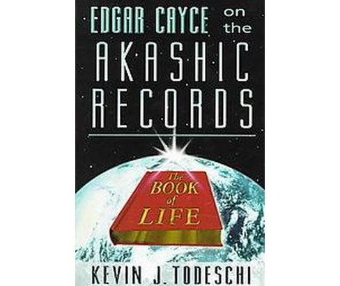 Edgar Cayce on the Akashic Records : The Book of Life (Paperback) (Kevin J. Todeschi) - image 1 of 1