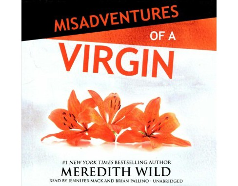 Misadventures of a Virgin : Library Edition (Unabridged) (CD/Spoken Word) (Meredith Wild) - image 1 of 1