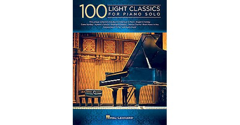 100 Light Classics for Piano Solo (Paperback) - image 1 of 1