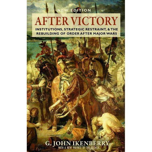 After Victory - by  G John Ikenberry (Paperback) - image 1 of 1