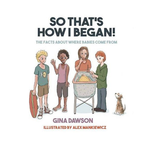 So That's How I Began - by  Gina Dawson (Hardcover) - image 1 of 1