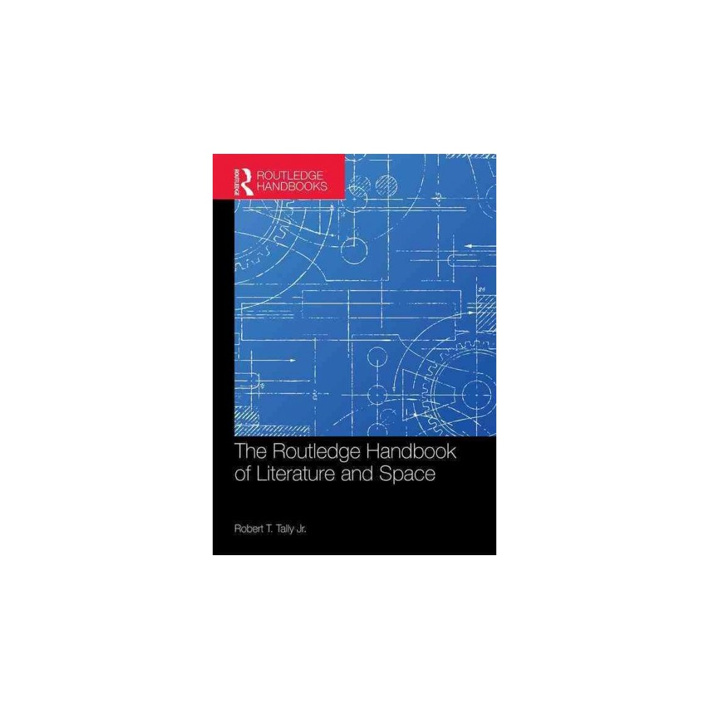 Routledge Handbook of Literature and Space (Hardcover)