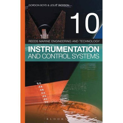Reeds Vol 10: Instrumentation and Control Systems - (Reeds Marine Engineering and Technology) 5 Edition - image 1 of 1