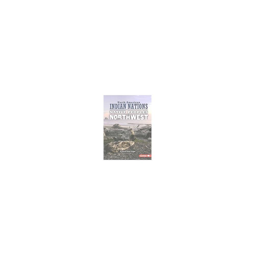 Native Peoples of the Northwest (Reprint) (Paperback) (Krystyna Poray Goddu)