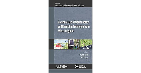Potential Use of Solar Energy and Emerging Technologies in Micro Irrigation (Hardcover) - image 1 of 1