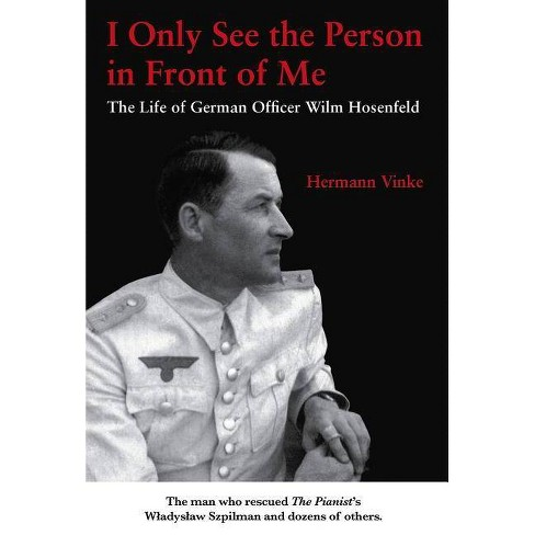 I Only See the Person in Front of Me - by  Hermann Vinke (Paperback) - image 1 of 1