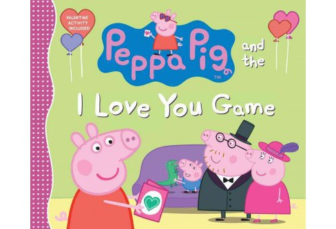 Peppa Pig and the I Love You Game (School And Library) (Candlewick Press (COR)) - image 1 of 1