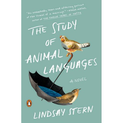 The Study of Animal Languages - by  Lindsay Stern (Paperback) - image 1 of 1
