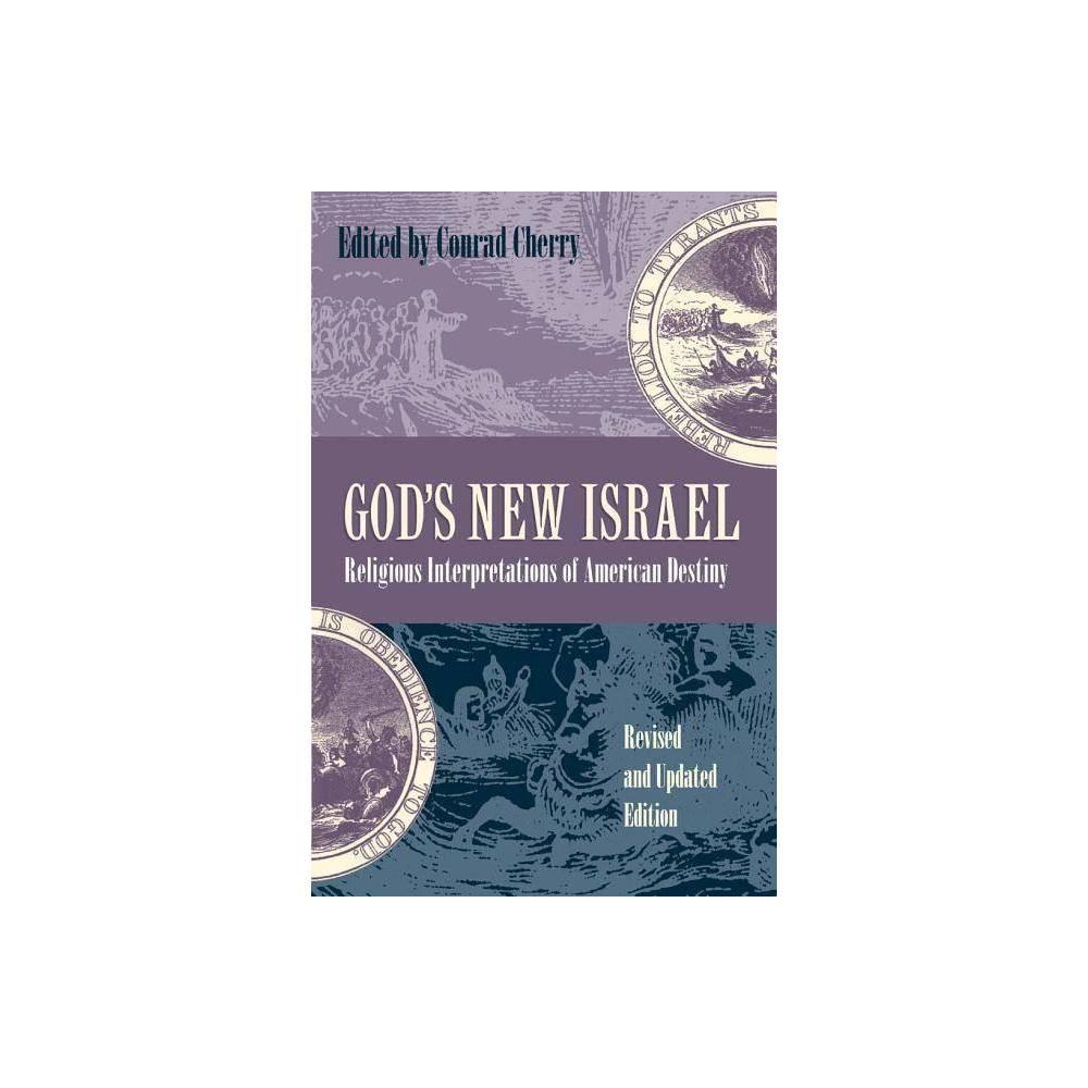 Gods New Israel - by Conrad Cherry (Paperback)