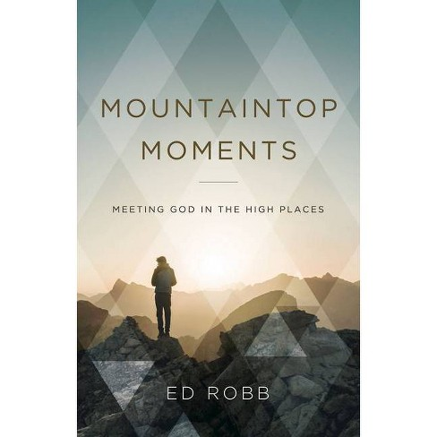 Mountaintop Moments - by  Ed Robb (Paperback) - image 1 of 1