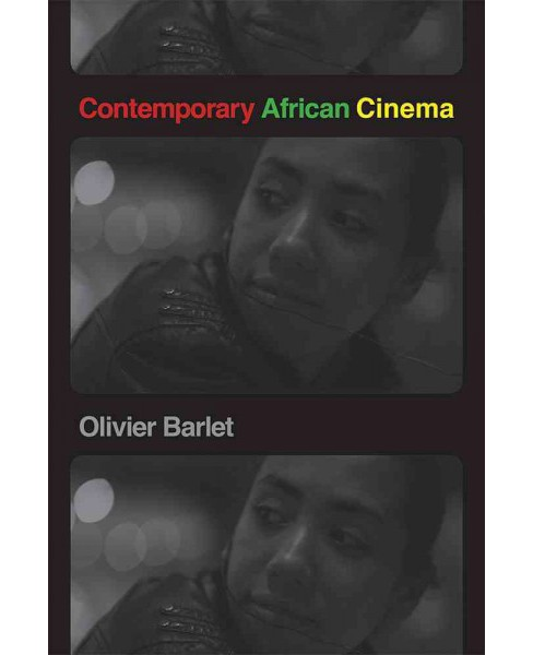 Contemporary African Cinema (Paperback) (Olivier Barlet) - image 1 of 1