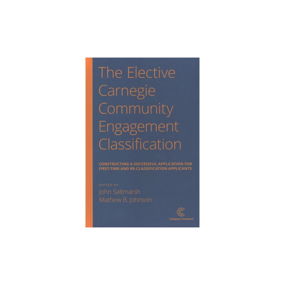 Elective Carnegie Community Engagement Classification : Constructing a Successful Application for