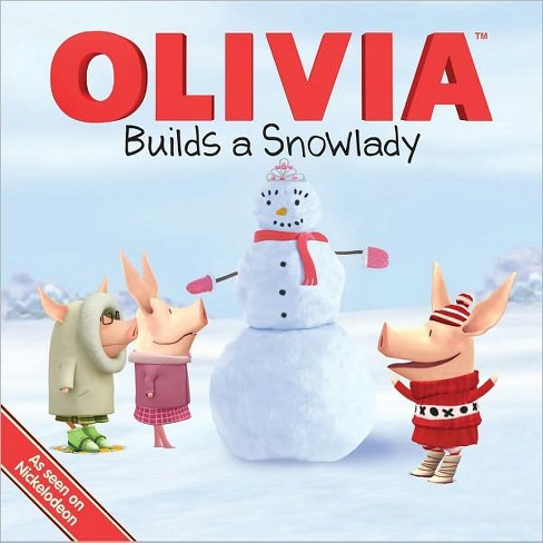 Olivia Builds a Snowlady ( Olivia) (Original) (Paperback) by Farrah Mcdoogle - image 1 of 1