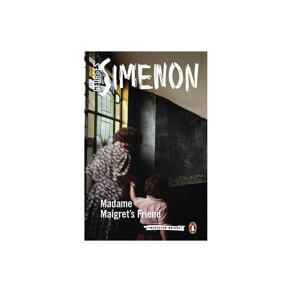Madame Maigret S Friend Inspector Maigret By Georges Simenon Paperback