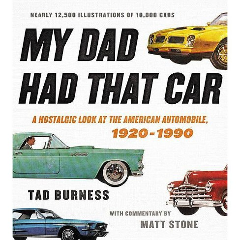 My Dad Had That Car - by  Tad Burness (Hardcover) - image 1 of 1