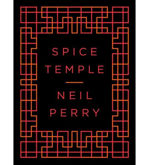 Spice Temple (Paperback) (Neil Perry) - image 1 of 1