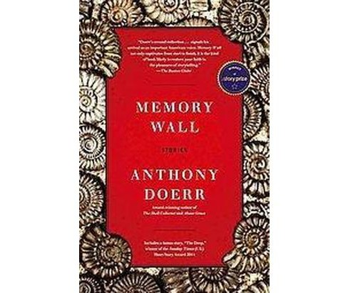 Memory Wall : Stories (Paperback) (Anthony Doerr) - image 1 of 1